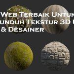 Situs Web Terbaik Untuk Mengunduh Tekstur 3D Untuk Artis & Desainer